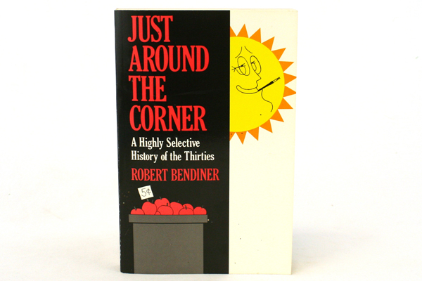 Just Around The Corner - History of The Thirties Paperback Book Robert Bendiner