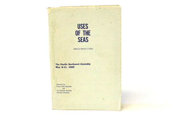 1968 Rare American Assembly Paperback Book Uses Of The Seas By Edmund A Gullion