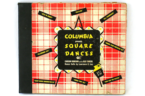 Columbia Square Dances Carson Robison and his Old Timers Vintage Record Set 1956
