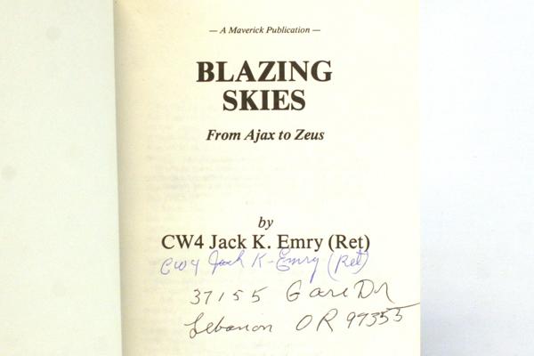 Blazing Skies From Ajax To Zeus By CW4 Jack K. Emry (Ret.) Signed