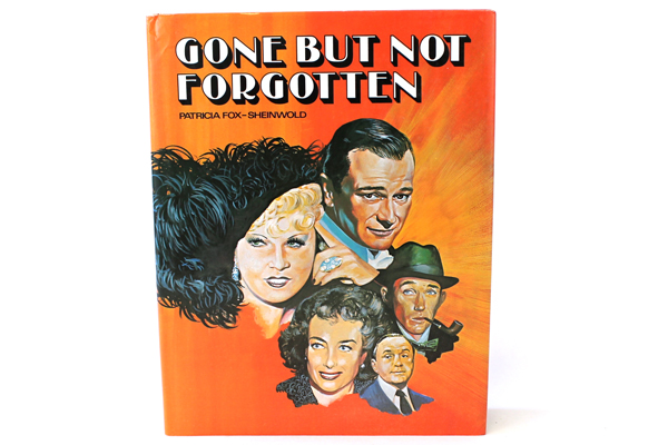 1981 Gone But Not Forgotten By Patricia Fox-Sheimwold