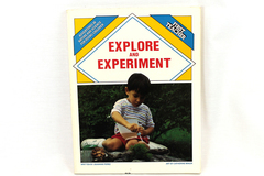 1988 Explore & Experiment Adventures in Nature & Science for Young Children