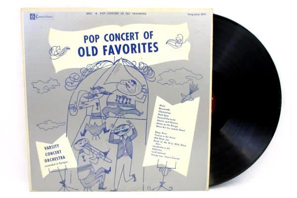 Pop Concert of Old Favorites Concertone LP Record 2051 Varsity Concert Orchestra