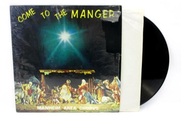 Come To The Manger Manheim Area Chorus LP Record Christmas Holiday Music