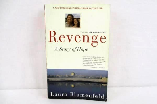 Revenge: A Story of Hope by Laura Blumenfeld 2002 Softcover