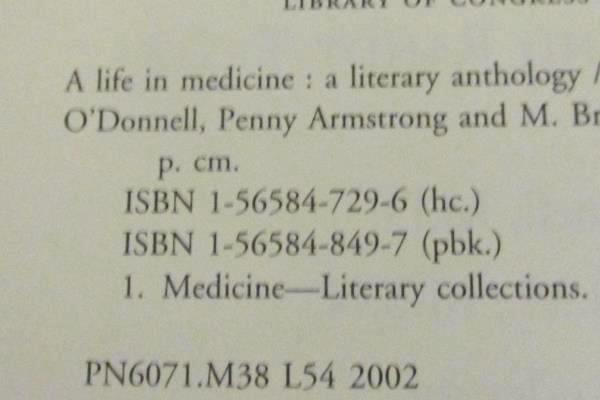 A Life in Medicine A Literary Anthology Edited by Robert Coles, MD & Randy Testa