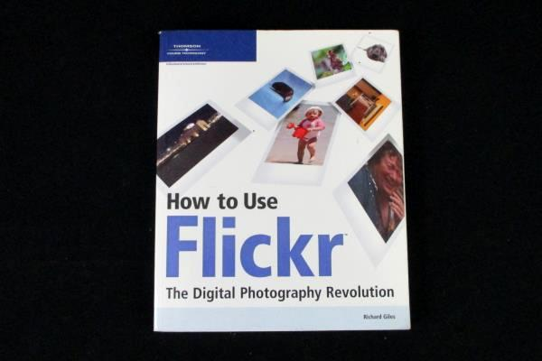 How to Use Flickr The Digital Photography Revolution 2003 Richard Giles