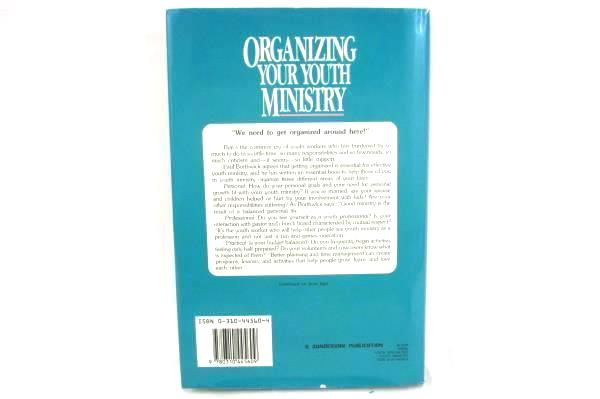 Organizing Your Youth Ministry by Paul Borthwick Hardcover Dust Jacket Zondervan