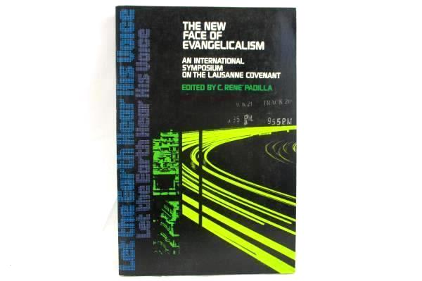 New Face of Evangelicalism: An International Symposium on the Lausanne PB, 1976