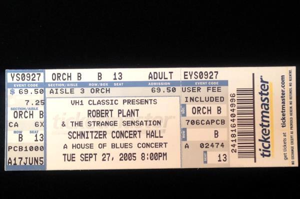 Robert Plant Full Concert Ticket 9-27-05 PDX Portland Schnitzer Concert Hall