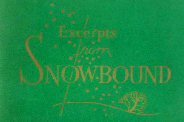 Snow-Bound A Winter Idly by John G. Whittier Felt Booklet Signed Edgar H Nelson