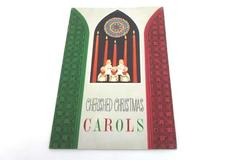 CHERISHED CHRISTMAS CAROLS 1948 HALL & MCCREARY CO.  LYRICS BOOK
