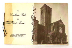 The Carillonic Bells of St. Mark's Memorial To Robert S. Farrell Jr. Booklet