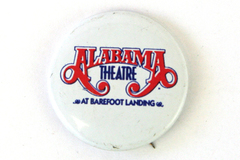 "Alabama Theatre At Barefoot Landing White Tin Button 1"" Round"