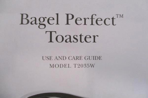Bagel Perfect Toaster Use and Care Guide Model T2035W Manual ONLY