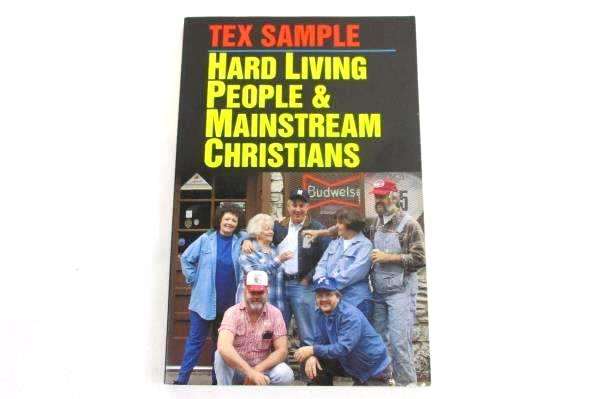Hard Living People & Mainstream Christians by Tex Sample Contemporary Advice