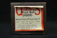 """QRS Word Roll Player Piano Roll """"What Kind Of Fool Am I?"""" #9886 1961 Dick Watson"""