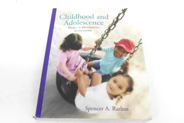 Childhood & Adolescence Voyages in Development 2nd Ed. Spencer Rathus Textbook