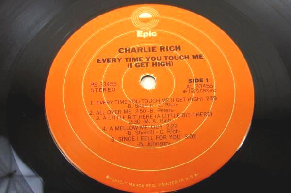 Charlie Rich Every Time You Touch Me (I Get High) Record Vinyl LP 1975 Epic