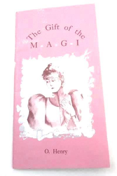 1987 The Gift of the Magi A Gift of Love  O. Henry Redpath Press Paperback