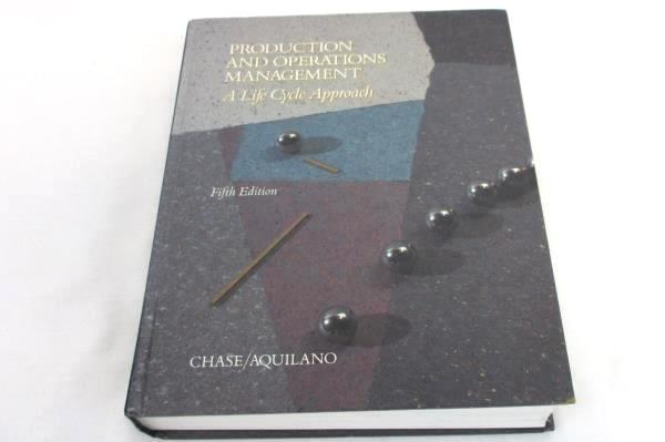 Production And Operations Management by Chase & Aquilano 1989 Fifth Edition