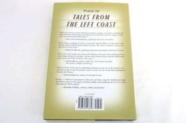 Tales from the Left Coast by James Hirsen Hardcover 2003 Crown Forum
